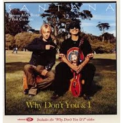 WHY DON'T YOU AND I by Santana Feat. Alex Band