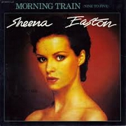 (Morning Train) Nine To Five by Sheena Easton
