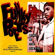 Born In The Ghetto by Funky Poets