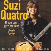 If You Can't Give Me Love by Suzi Quatro