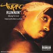 Runnin' by 2Pac feat. The Notorious B.I.G.