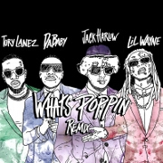 What's Poppin' (Remix) by Jack Harlow feat. DaBaby, Tory Lanez And Lil Wayne