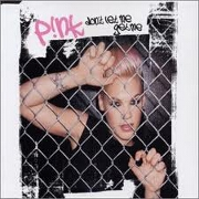 DON'T LET ME GET ME by Pink