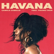 Havana by Camila Cabello feat. Young Thug