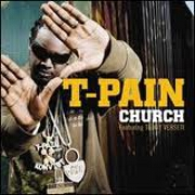 Church by T-Pain
