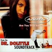 Are You That Somebody? by Aaliyah