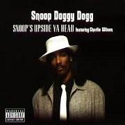 Snoops Upside Your Head by Snoop Dogg