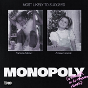 MONOPOLY by Ariana Grande feat. Victoria Monét