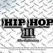 Hip Hop III: The Collection