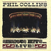 Serious Hits - Live by Phil Collins