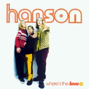 Where's The Love by Hanson