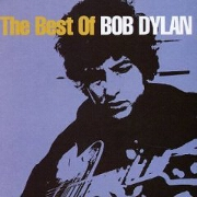 The Best Of Bob Dylan by Bob Dylan