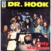 Only Sixteen by Dr Hook