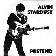 Pretend by Alvin Stardust