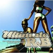 Ultimate R&B 2007 by Various