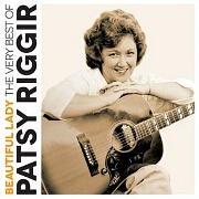 Beautiful Lady: The Very Best Of by Patsy Riggir