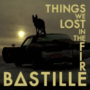 Things We Lost In The Fire by Bastille