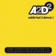 ADDICTED TO DANCE 2 by Various