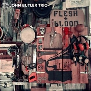 Flesh And Blood by John Butler Trio