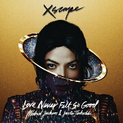 Love Never Felt So Good by Michael Jackson feat. Justin Timberlake