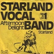 Afternoon Delight by Starland Vocal Band