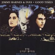 Good Times by Jimmy Barnes & INXS