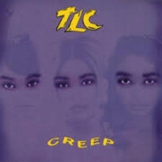 Creep by TLC