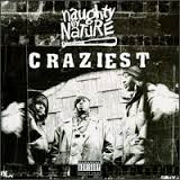 Craziest by Naughty By Nature