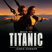 Back To Titanic OST by James Horner