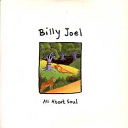 All About Soul by Billy Joel