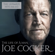 The Life Of A Man: The Ultimate Hits 1968-2013 by Joe Cocker