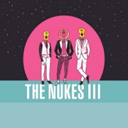 III by The Nukes