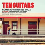 Ten Guitars: Homegrown Heroes Vol. 2