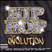 Hip Hop: The Evolution by Various
