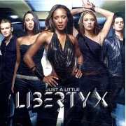 JUST A LITTLE by Liberty X