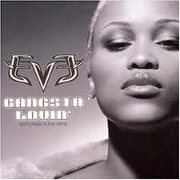 GANGSTA LOVIN' by Eve feat. Alicia Keys
