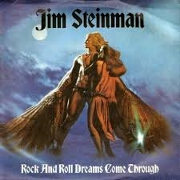 Rock And Roll Dreams Come Through by Jim Steinman