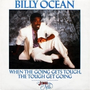 When The Going Gets Tough, The Tough Gets Going by Billy Ocean