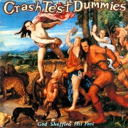 Mmm Mmm Mmm Mmm by Crash Test Dummies