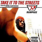 Take It To The Streets by Rampage
