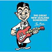 The Great New Zealand Songbook Vol. 1