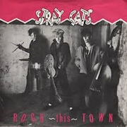 Rock This Town by Stray Cats
