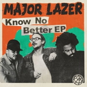 Know No Better by Major Lazer feat. Travis Scott, Camila Cabello And Quavo