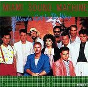 Words Get In The Way by Miami Sound Machine