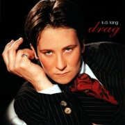 Drag by kd lang