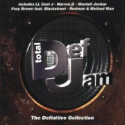 Total Def Jam - The Definitive Collection by Various