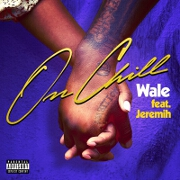 On Chill by Wale feat. Jeremih