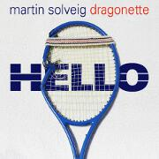 Hello by Martin Solveig feat. Dragonette