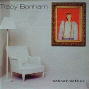 Mother Mother by Tracy Bonham
