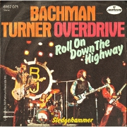 Roll On Down The Highway by Bachman Turner Overdrive